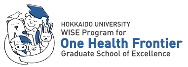 HOKKAIDO UNIVERSITY WISE Program for One Health Frontier Graduate School of Excellence
